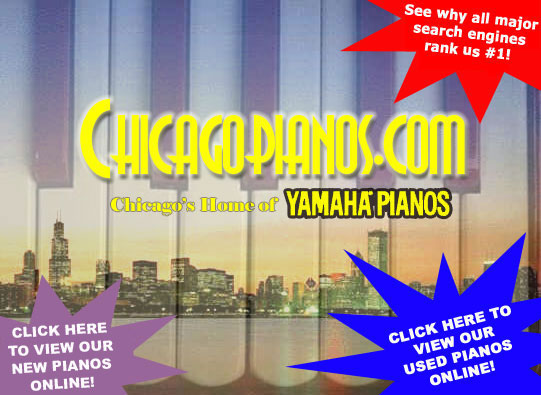 Chicago Pianos . com - Chicago's home of Yamaha Grand, Baby Grand, Vertical, Upright and Digital Pianos